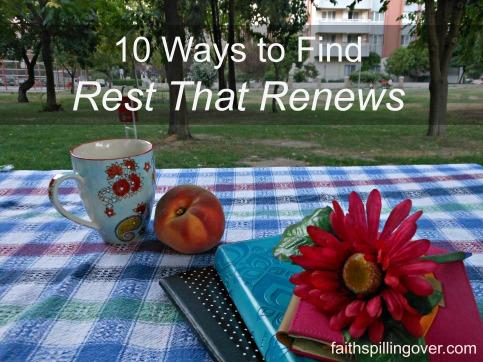 10 ways to find rest