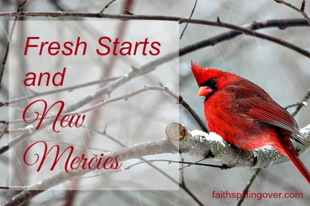 Fresh Starts and New Mercies 5