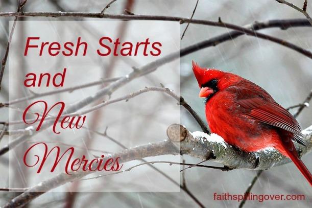 Fresh Starts and New Mercies 5