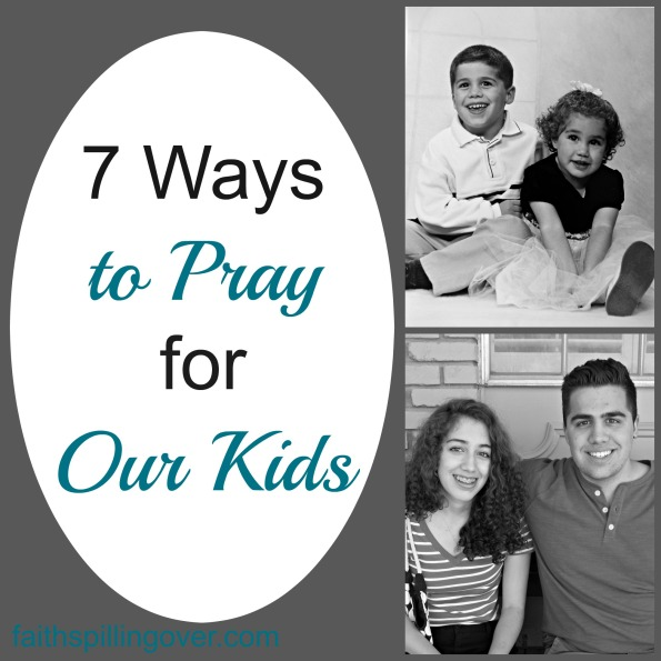 7 prayers for our kids