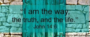 way truth and life text