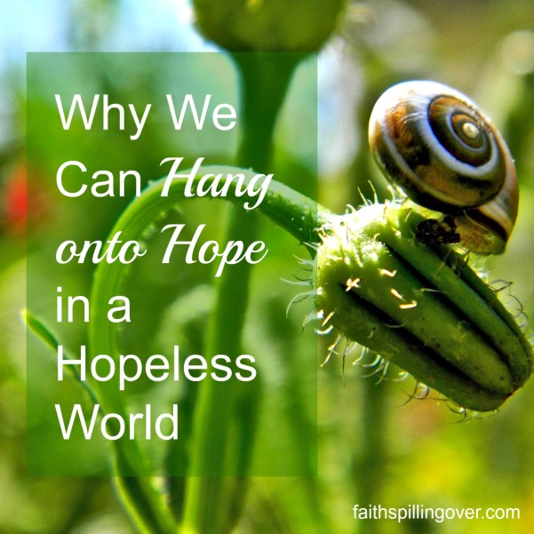 Why We Can Hang onto Hope