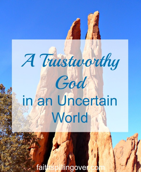 a Trustworthy God