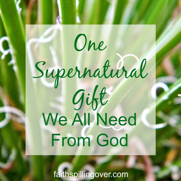 One supernatural gift