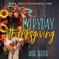 everyday thanksgiving blog series
