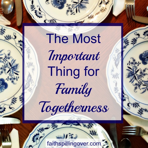 Most Important Family Togetherness