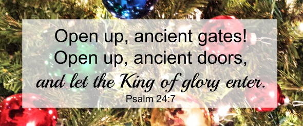 Advent King of Glory Enter scripture
