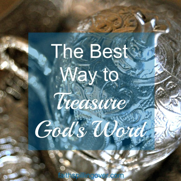 What better way to treasure God's words than to memorize them. Just 2 verses a month add up to 24 verses a year. That's a powerful deposit of treasure into our hearts.